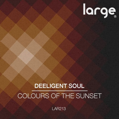 Deeligent Soul - Colours Of The Sunset [LAR213]